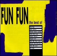 The Best of Fun Fun - Fun Fun