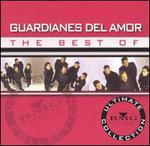 The Best of Guardianes del Amor: Ultimate Collection