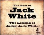 The Best of Jack White: The Legend of Jacky Jack White