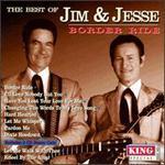 The Best of Jim & Jesse: Border Ride