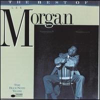 The Best of Lee Morgan - Lee Morgan