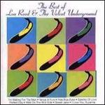 The Best of Lou Reed & the Velvet Underground - Lou Reed & the Velvet Underground