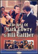 The Best of Mark Lowry & Bill Gaither, Vol. 1