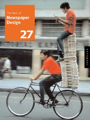 The Best of Newspaper Design: The 2005 Creative Competition of the Society for News Design - Society for News Design (Creator)