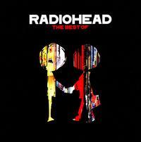 The Best of Radiohead  - Radiohead