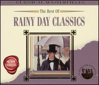 The Best of Rainy Day Classics - Aaron Rosand (violin); Peter Schmalfuss (piano); Stuttgarter Kammermusik-Collegium; Sylvia Capova (piano)