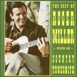 The Best of Roger Miller, Vol. 1: Country Tunesmith