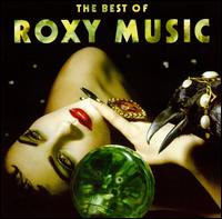 The Best of Roxy Music - Roxy Music