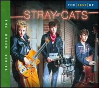 The Best of Stray Cats [2005 Capitol] - The Stray Cats