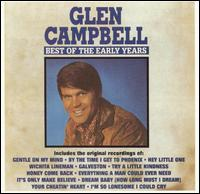 The Best of the Early Years - Glen Campbell