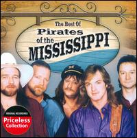 The Best of the Pirates of the Mississippi - Pirates of the Mississippi