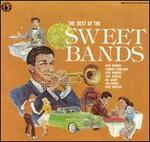 The Best of the Sweet Bands