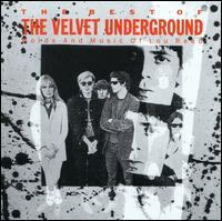The Best of the Velvet Underground: Words and Music of Lou Reed - The Velvet Underground