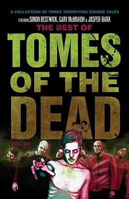 The Best of Tomes of the Dead, Volume 2 - Bestwick, Simon