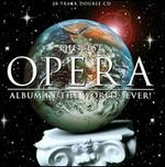 The Best Opera Album in the World...Ever