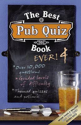 The Best Pub Quiz Book Ever! 4 - Preston, Roy, and Preston, Sue