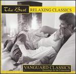 The Best Relaxing Classics [Best Buy Exclusive]