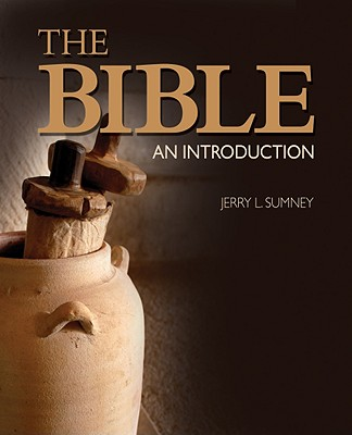 The Bible: An Introduction - Sumney, Jerry L