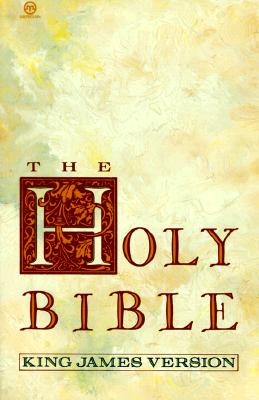 The Bible : Holy Bible(King James Version): King James Version - Anonymous