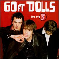 The Big 3 - 60 Ft. Dolls