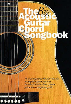 The Big Acoustic Guitar Chord Songbook - Crispin, Nick
