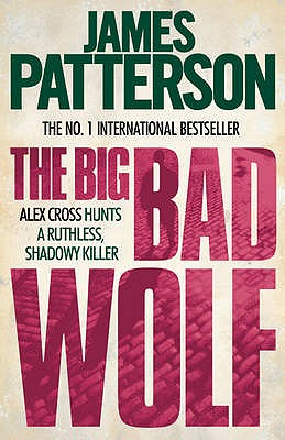 The Big Bad Wolf - Patterson, James
