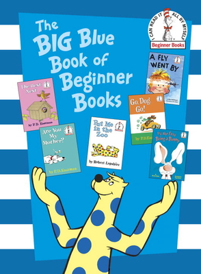 The Big Blue Book of Beginner Books - Eastman, P D