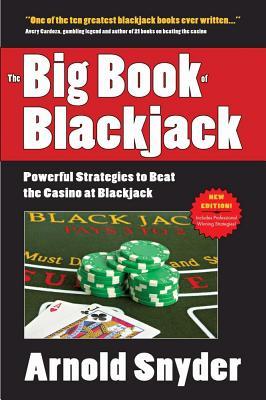 The Big Book of Blackjack - Snyder, Arnold