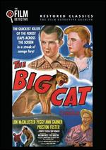 The Big Cat - Phil Karlson