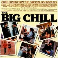 The Big Chill: More Songs from the Original Soundtrack - Various Artists