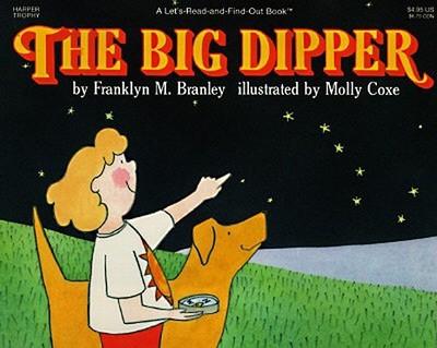 The Big Dipper - Branley, Franklyn M, Dr.