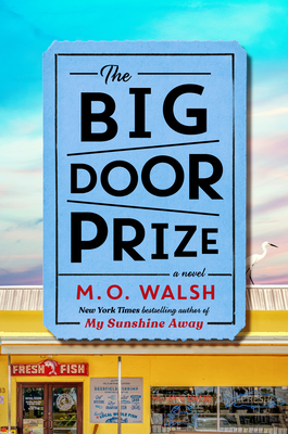 The Big Door Prize - Walsh, M O