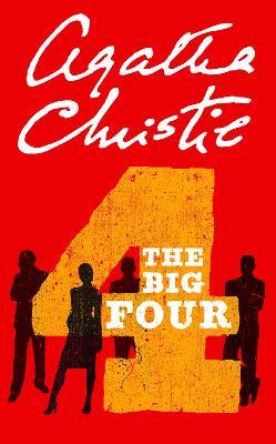 The Big Four - Christie, Agatha