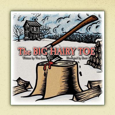 The Big Hairy Toe - Carey, Viva Lou