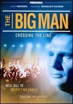 The Big Man - David Leland