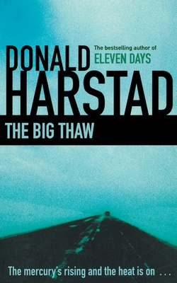 The Big Thaw - Harstad, Donald