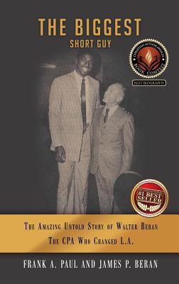 The Biggest Short Guy - Frank a Paul, and James P Beran