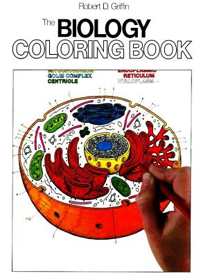 The Biology Coloring Book - Griffin, Robert D, and Elson, Lawrence M, PH.D.