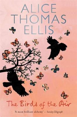 The Birds of the Air - Ellis, Alice Thomas