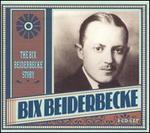 The Bix Beiderbecke Story [Proper]