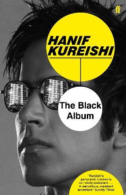 The Black Album - Kureishi, Hanif