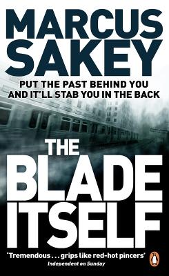The Blade Itself - Sakey, Marcus