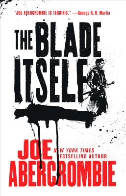 The Blade Itself - Abercrombie, Joe