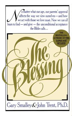 The Blessing - Smalley, Gary, Dr.