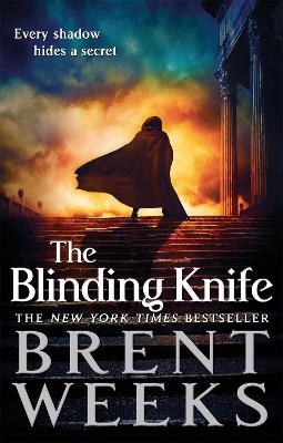 The Blinding Knife: Book 2 of Lightbringer - Weeks, Brent
