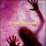 The Blob [Original Motion Picture Soundtrack]