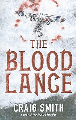 The Blood Lance - Smith, Craig