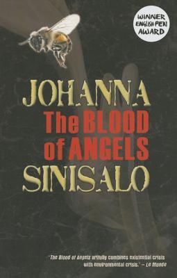 The Blood of Angels - Sinisalo, Johanna