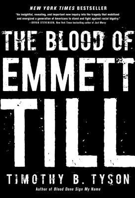 The Blood of Emmett Till - Tyson, Timothy B