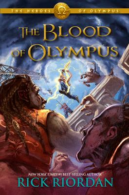 The Blood of Olympus (Heroes of Olympus #05) - Riordan, Rick